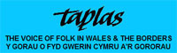 Taplas THE VOICE OF FOLK IN WALES